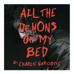 all_demons_in_my_bed_charlienarcotic-web