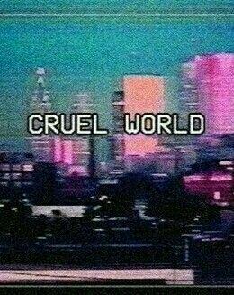 cruel-world-wag1mag
